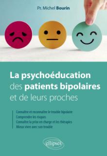 La psychoéducation des patients bipolaires et de leurs proches