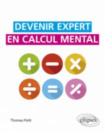 Devenir expert en calcul mental