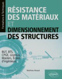 Résistance des matériaux et dimensionnement des structures