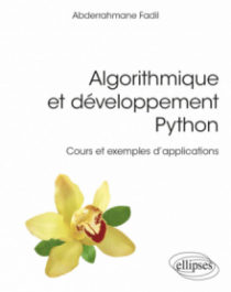 Algorithmique et développement Python - Cours et exemples d'applications