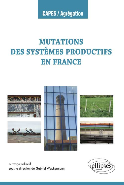Les mutations des syst�mes productifs en France