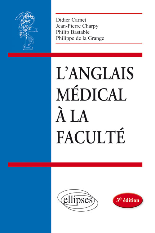 L�anglais m�dical � la facult� - 3e �dition