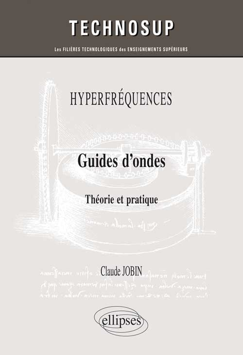 HYPERFR�QUENCES - Guides d�ondes - Th�orie et pratique (niveau C)