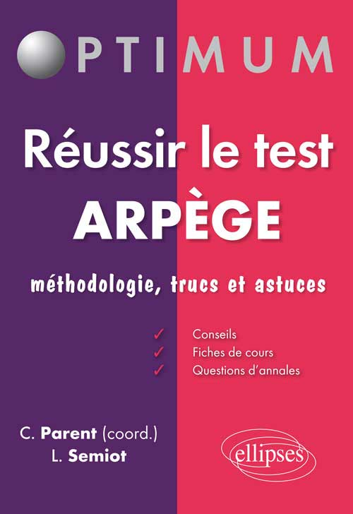 R�ussir le Test Arp�ge : M�thodologie, cours, trucs et astuces + exercices types