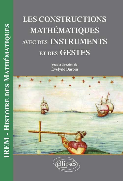 Les constructions mathématiques avec des instruments et des gestes