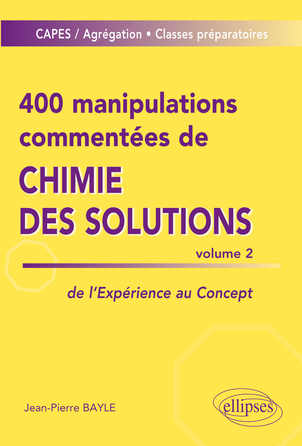 400 manipulations comment�es de chimie des solutions volume 2