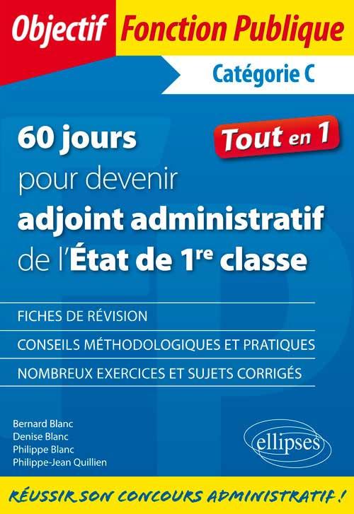 bccfaf7e61d 60 jours pour devenir adjoint administratif de l Etat - Catégorie C ...