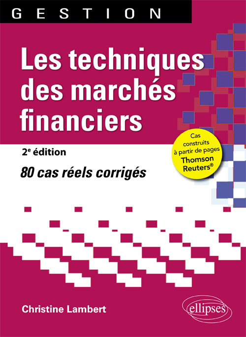Les techniques des march�s financiers - 2e �dition