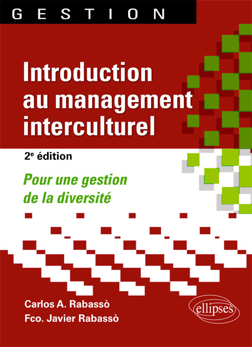 Introduction au management interculturel. Pour une gestion de la diversit� - 2e �dition