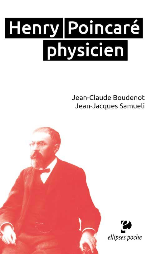 H. Poincaré (1854-1912) physicien