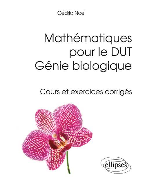 math u00e9matiques pour le dut g u00e9nie biologique