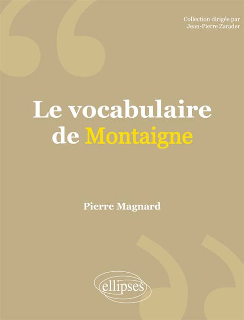 Le vocabulaire de Montaigne