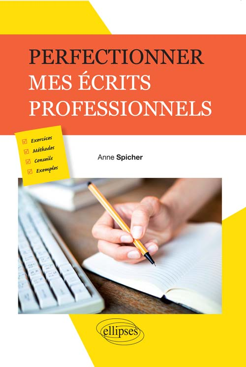 Perfectionner mes �crits professionnels