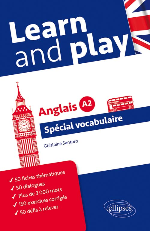 Learn and Play. Spécial vocabulaire anglais. Niveau A2.