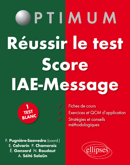 R�ussir le test Score IAE Message