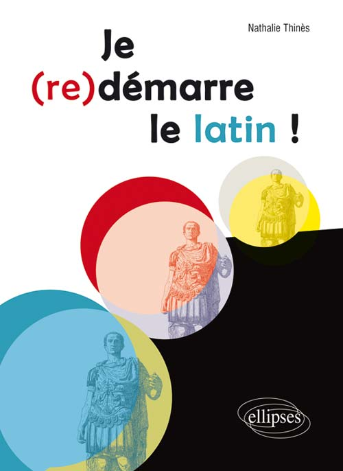 Je (re)d�marre le latin !