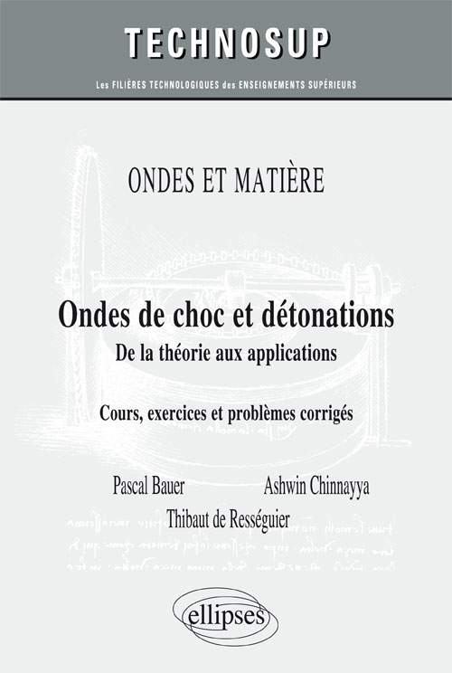 ONDES ET PARTICULES - Ondes de choc et d�tonations - De la th�orie aux applications (niveau C)