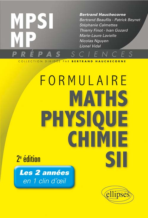 Formulaire MPSI/MP Maths -Physique-chimie - SII - 2e �dition