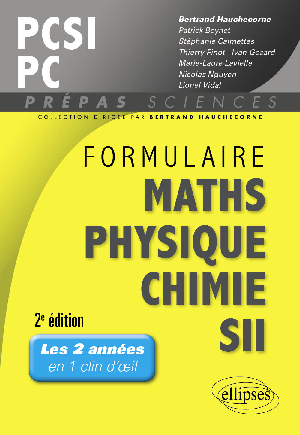 Formulaire PCSI/PC Maths -Physique-chimie - SII - 2e �dition