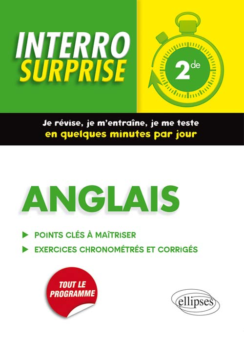 Anglais Interro Surprise 2de - Grammaire, vocabulaire, méthodologie