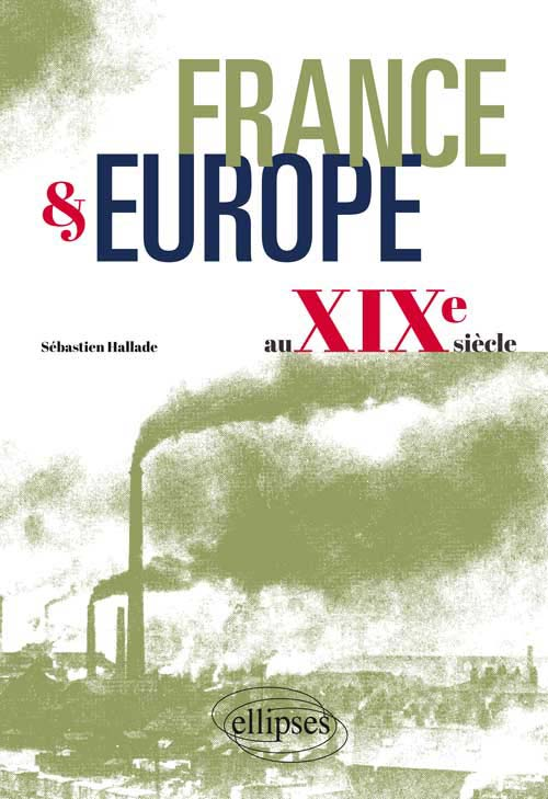 France et Europe au XIXe si�cle