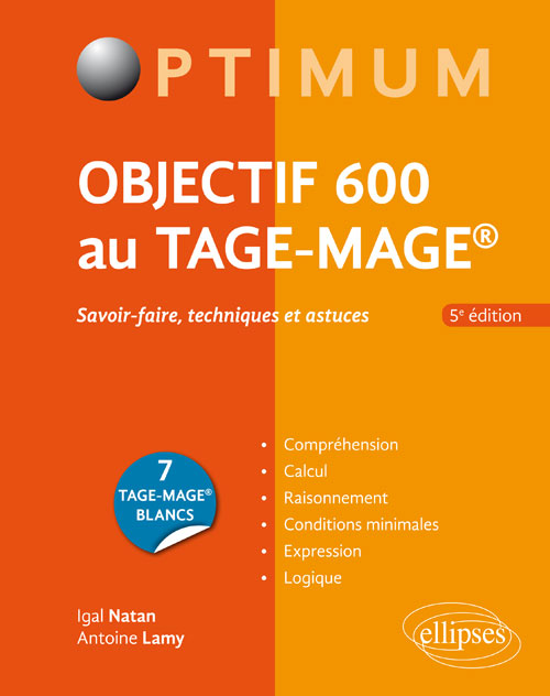 Objectif 600 au TAGE-MAGE � 5e �dition