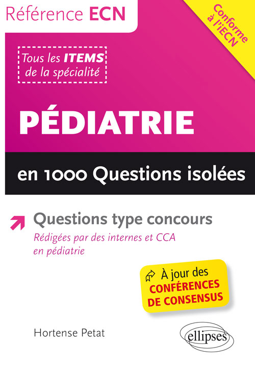 Pédiatrie en 1000 questions isolées