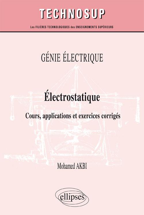 Electrostatique cours exercices corrigés pdf