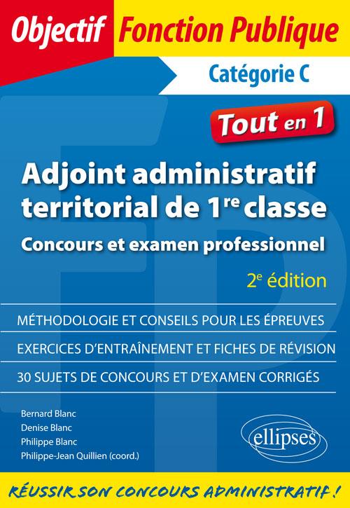 23fba020288 Adjoint administratif territorial de 1re classe - Concours et examen  professionnel - 2e édition