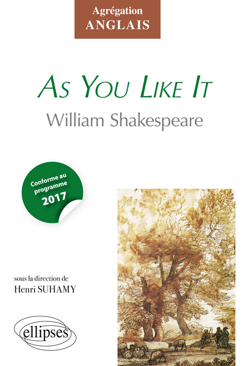 Shakespeare, As You Like It - Agrégation anglais