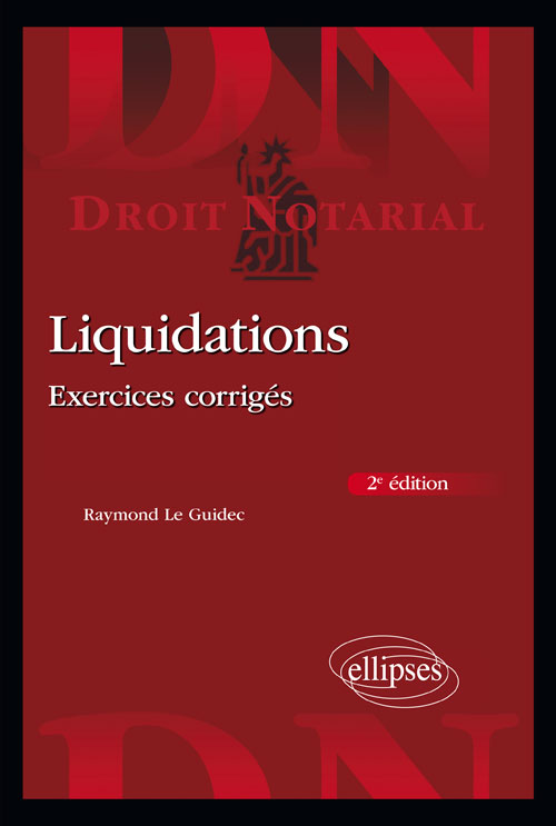 Liquidations - Exercices corrigés - 2e édition