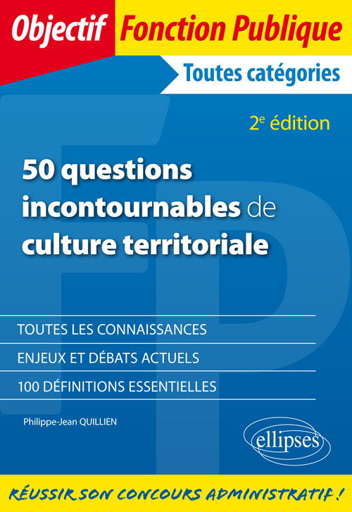 50 questions incontournables de culture territoriale - 2e édition