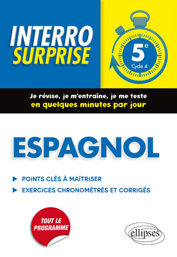 Espagnol. Interro surprise classe de 5e (cycle 4)