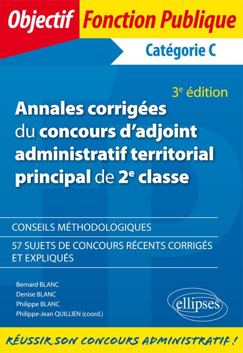 100048ebdf3 Annales corrigées du concours d adjoint administratif territorial principal  de 2e classe - 3e édition
