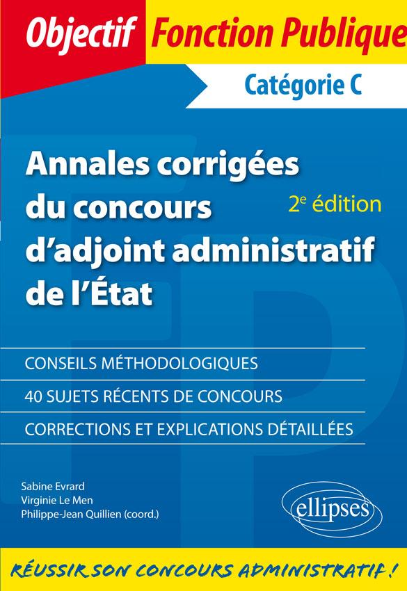 fa152f559a3 Annales corrigées du concours d adjoint administratif de l État - 2e édition