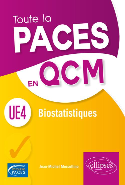 ue4 - biostatistiques   rappels de cours et qcm - 2e  u00e9dition - m u00e9decine