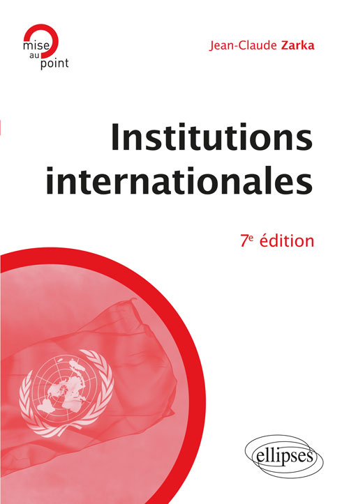 Institutions internationales - 7e édition