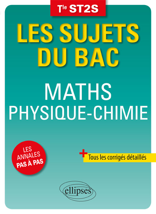 Maths - Physique-Chimie - Terminale ST2S