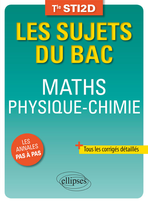 Maths - Physique-Chimie  - Terminale STI2D