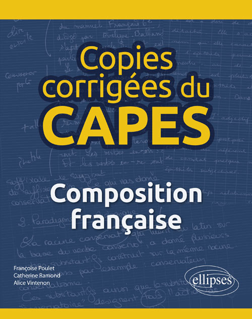Copies corrigées du CAPES - Composition française