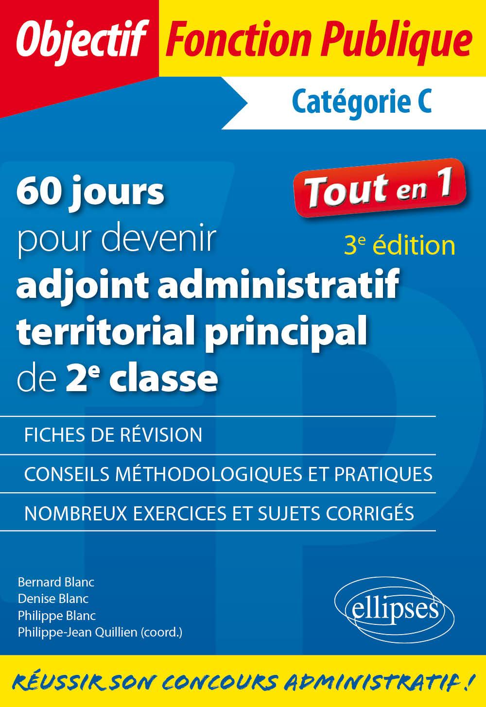 15d63ece243 60 jours pour devenir adjoint administratif territorial principal de 2e  classe - Catégorie C - 3e