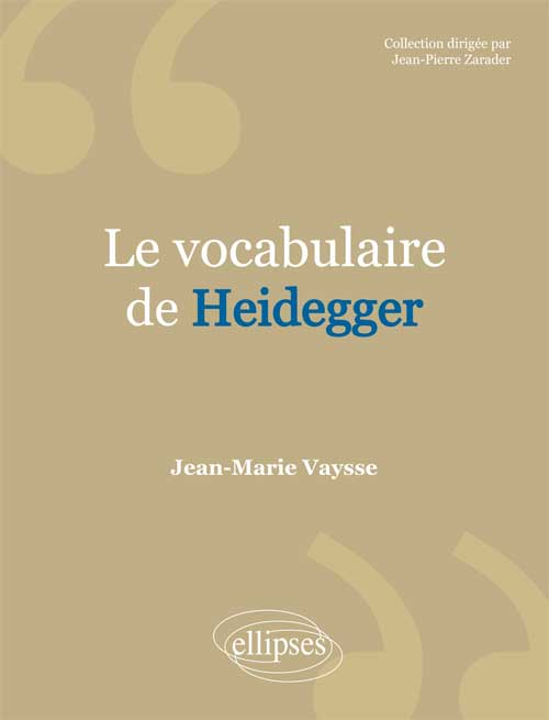 vocabulaire de Heidegger (Le)