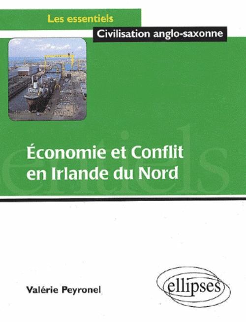 Economie et conflit en Irlande du Nord - Valérie Peyronel
