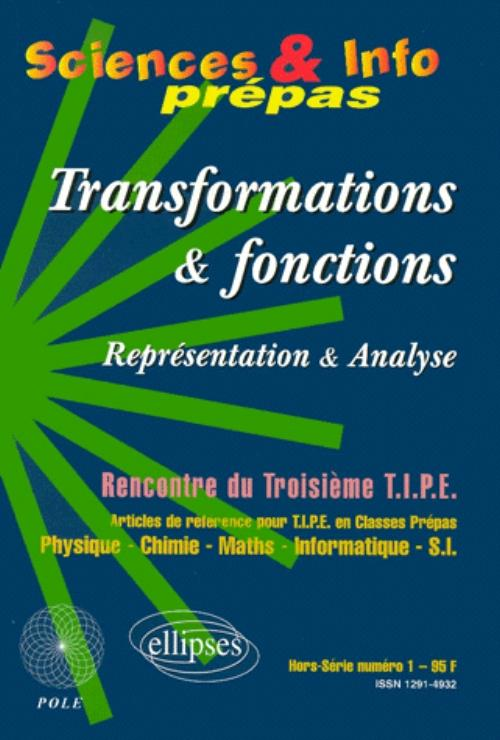 Transformations et fonctions - Repr�sentations et analyses