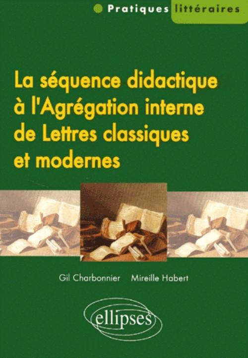 s 233 quence didactique 224 l agr 233 gation interne de lettres classiques et modernes la lettres