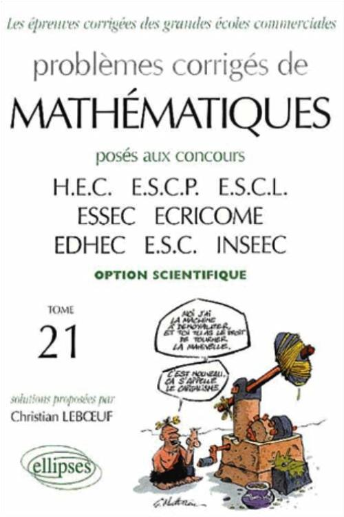 Math�matiques HEC 1998-2001 - Tome 21 (option scientifique)