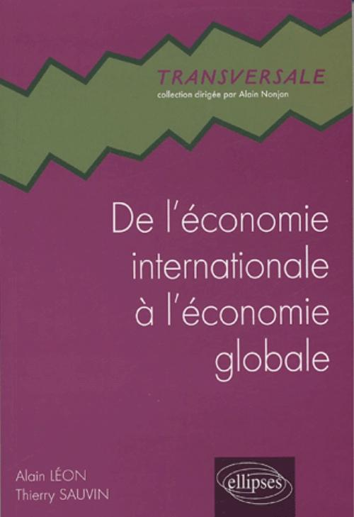 De l'�conomie internationale � l'�conomie globale