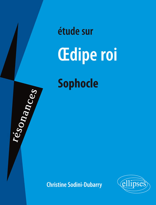Sophocle, OEdipe Roi - 2e édition