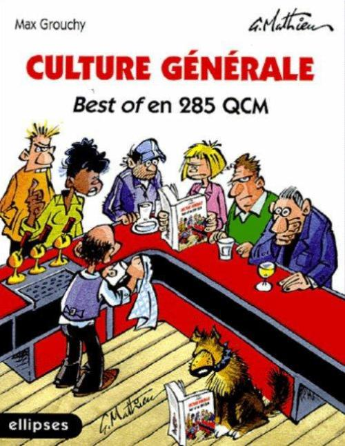 Culture g�n�rale - Best of en 285 QCM