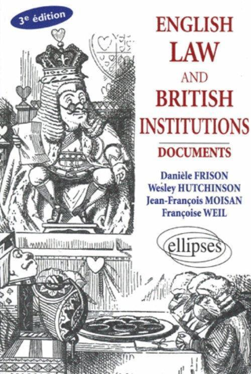 English Law and British Institutions - 3e édition